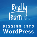 Digging Into Wordpress Book