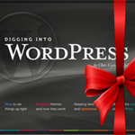 Digging Into WordPress Book Giveaway and Holiday Sale!