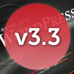 Digging into WordPress v3.3 Update