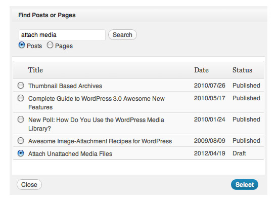 Attach Unattached Media Files - Step 4: Choose the correct post and click 'Select'