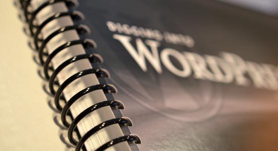 Digging into WordPress (Print Edition): Spiral Binding