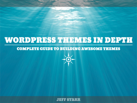 eBook: WordPress Themes In Depth